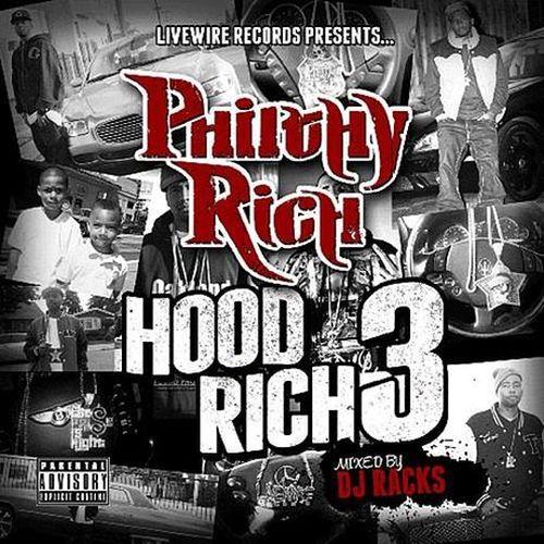 Philthy Rich – Hood Rich 3