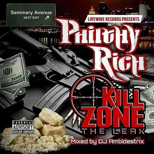 Philthy Rich – Kill Zone The Leak