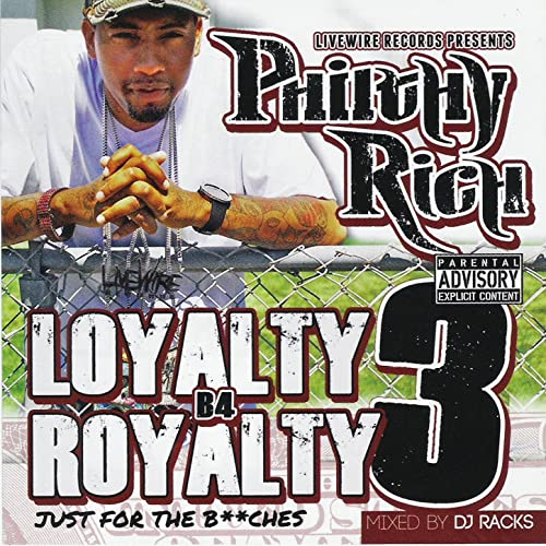 Philthy Rich – Loyalty B4 Royalty 3: Just For The Bitches