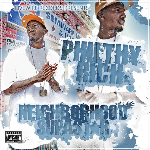 Philthy Rich - Neighborhood Supastar 1