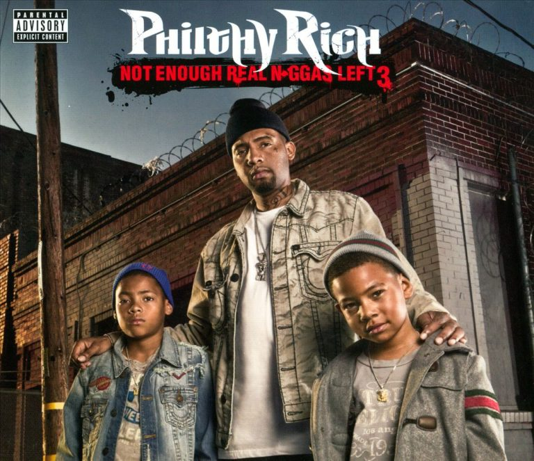 Philthy Rich – Not Enough Real N*ggas Left 3