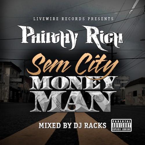 Philthy Rich – SemCity MoneyMan