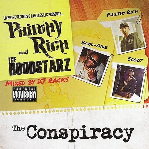 Philthy Rich & The Hoodstarz – The Conspiracy