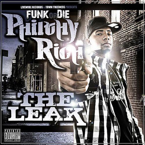 Philthy Rich – The Leak