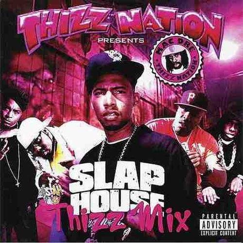 Philthy Rich - Thizz Nation Presents Slap House Thizz Mix