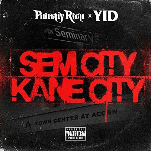 Philthy Rich & Yid – Sem City Kane City – EP