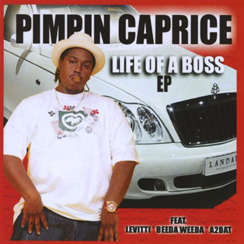 Pimpin Caprice - Life Of A Boss - EP