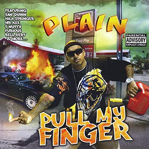 Plain - Pull My Finger