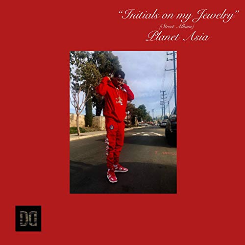Planet Asia – Initials On My Jewelry