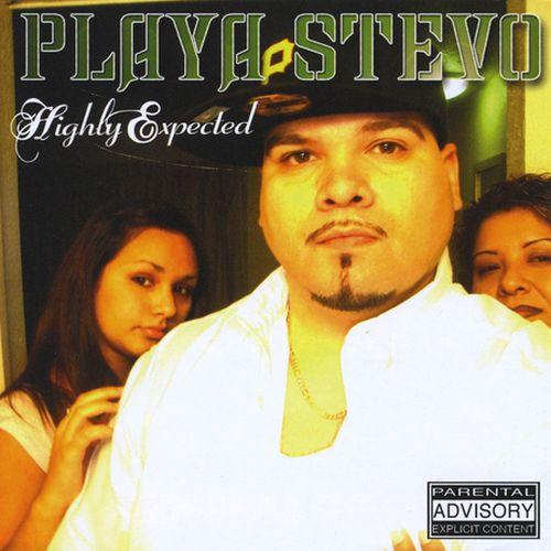 Playa Stevo - Highly Expected