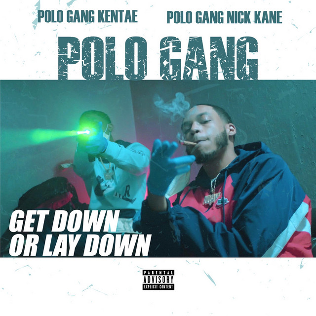 PoloGang – Get Down Or Lay Down