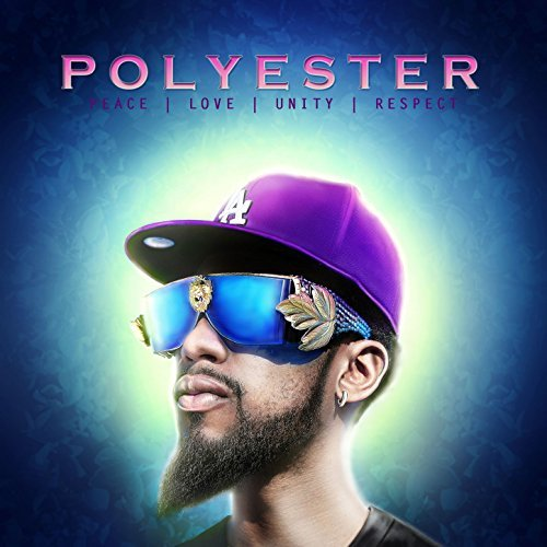 Polyester The Saint - Peace Love Unity Respect