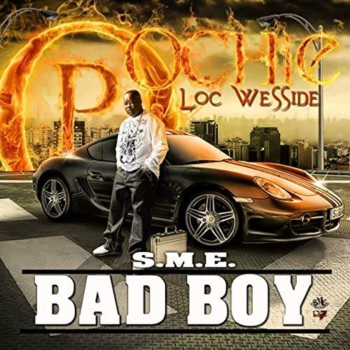 Poochie Loc WeSSide – Sme Bad Boy