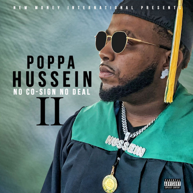 Poppa Hussein – No Co-Sign No Deal 2