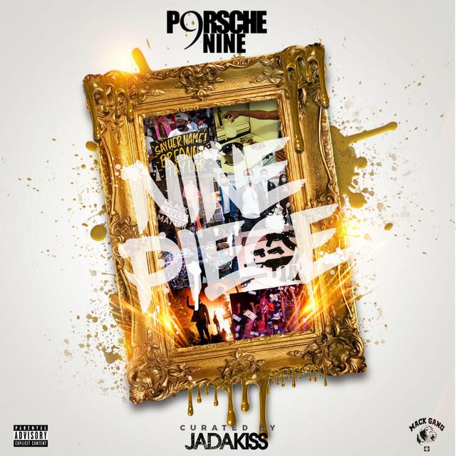 Porsche Nine & Jadakiss – Nine Piece (Curated By: Jadakiss)