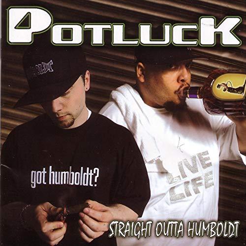Potluck – Straight Outta Humboldt