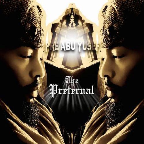 Pre Abu Yusef – The Preternal