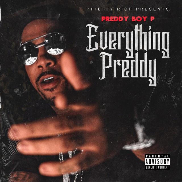 Preddy Boy P – Everything Preddy