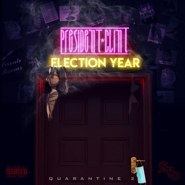 President Clint – Election Year-Quarentine 2