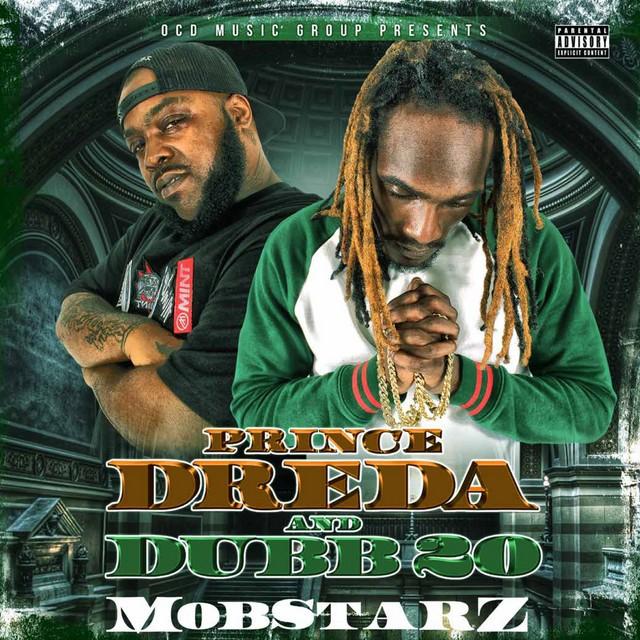 Prince Dreda & Dubb 20 – Mobstarz
