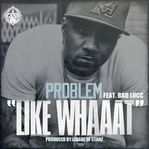 Problem – Like Whaaat