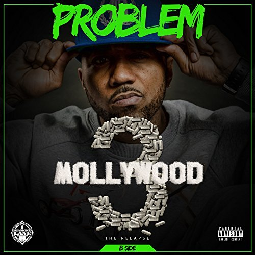 Problem – Mollywood 3: The Relapse (B Side)