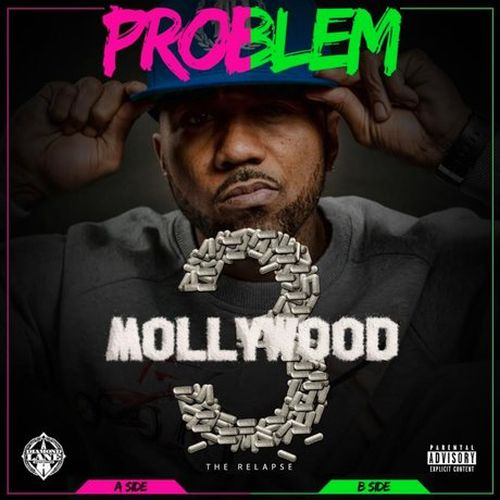 Problem – Mollywood 3: The Relapse (Deluxe Edition)