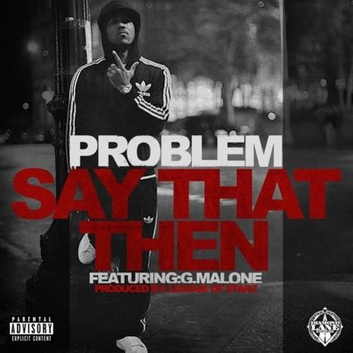 Problem – Say That Then