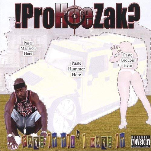 !Prohoezak? – !Prohoezak? Fake It Till I Make It