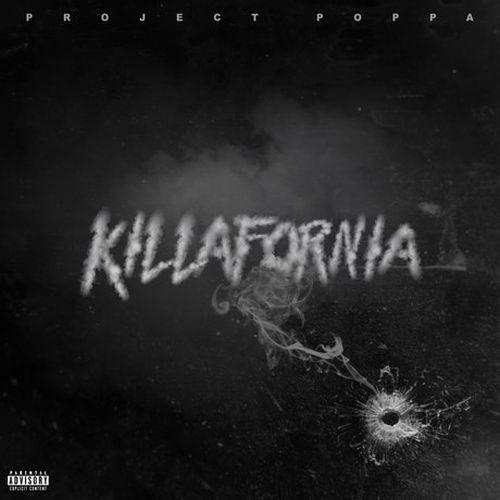 Project Poppa – Killafornia