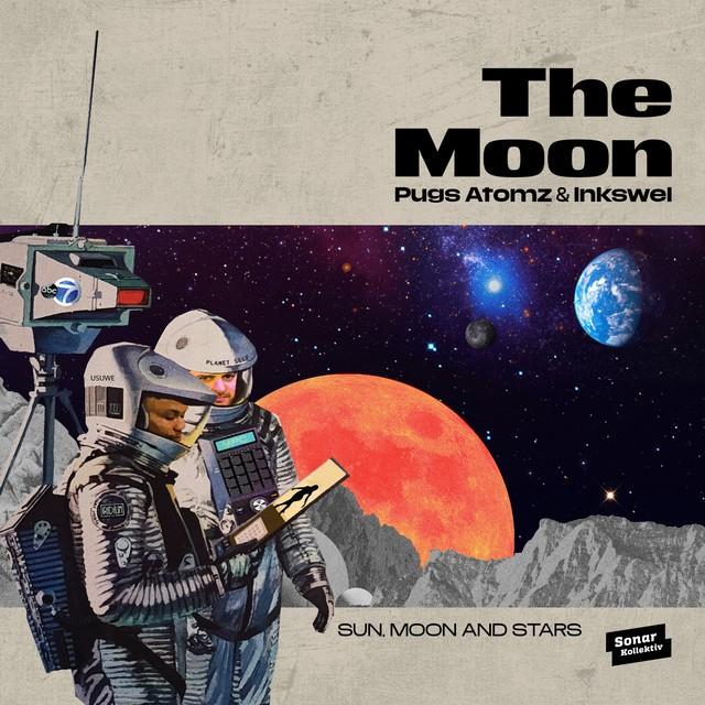 Pugs Atomz & Inkswel – The Moon