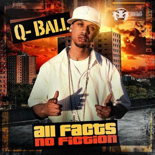 Q Ball – All Facts No Fiction