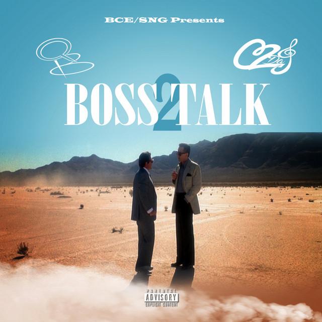 QB & C2daj – Boss Talk 2