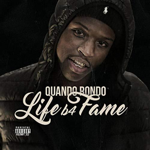 Quando Rondo – Life B4 Fame