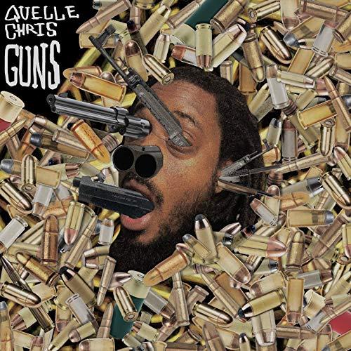 Quelle Chris – Guns