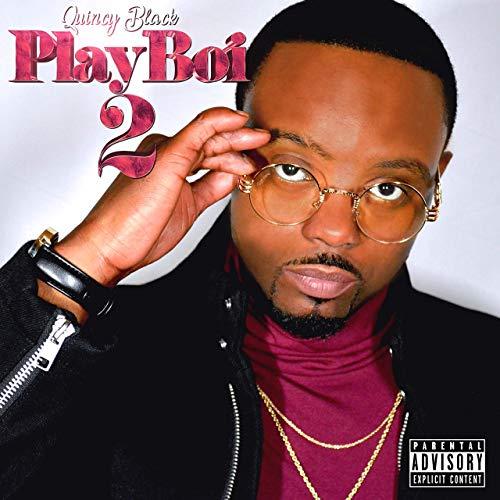 Quincy Black – PlayBoi 2