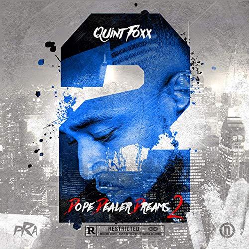 Quint Foxx – Dope Dealer Dreams 2