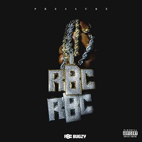 RBC Bugzy – Pressure