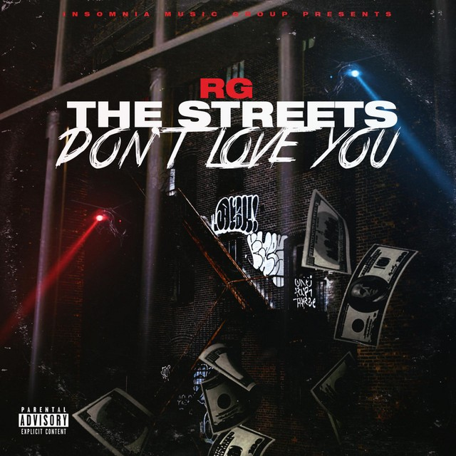 RG – The Streets Don't Love You