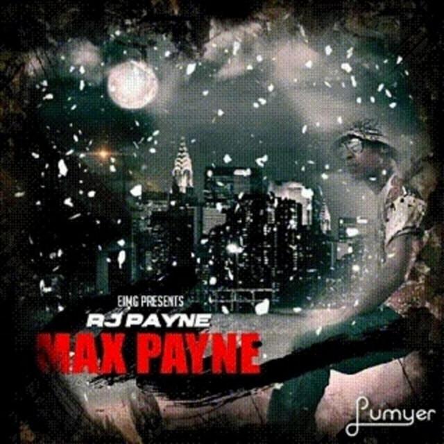 RJ Payne – Max Payne