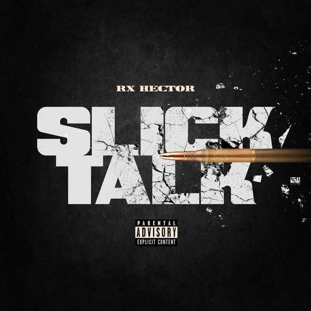 RX Hector – Slick Talk