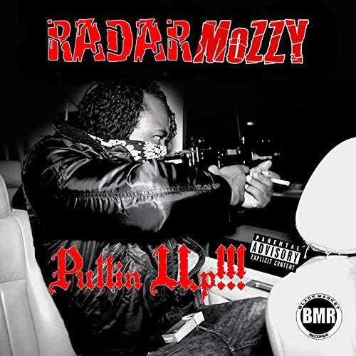 RadarMozzy – Pullin Up