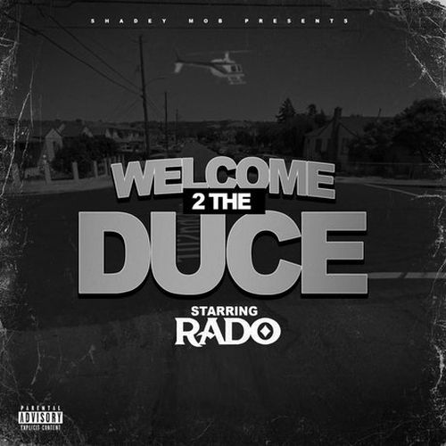 Rado - Welcome 2 The Duce