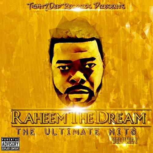 Raheem The Dream – The Ultimate Hits Vol. 1