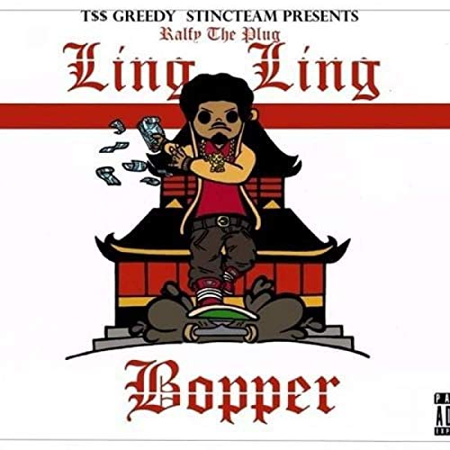 Ralfy The Plug – Ling Ling Bopper