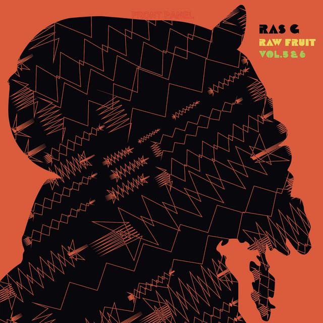 Ras G – Raw Fruit Vol. 5 & 6