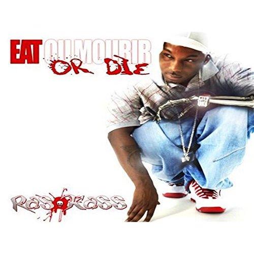 Ras Kass – Eat Or Die