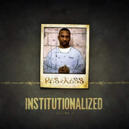 Ras Kass - Institutionalized Vol. 2