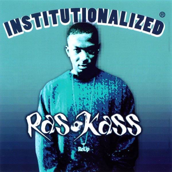 Ras Kass – Institutionalized