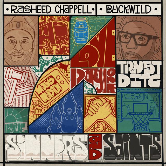 Rasheed Chappell & Buckwild – Sinners And Saints